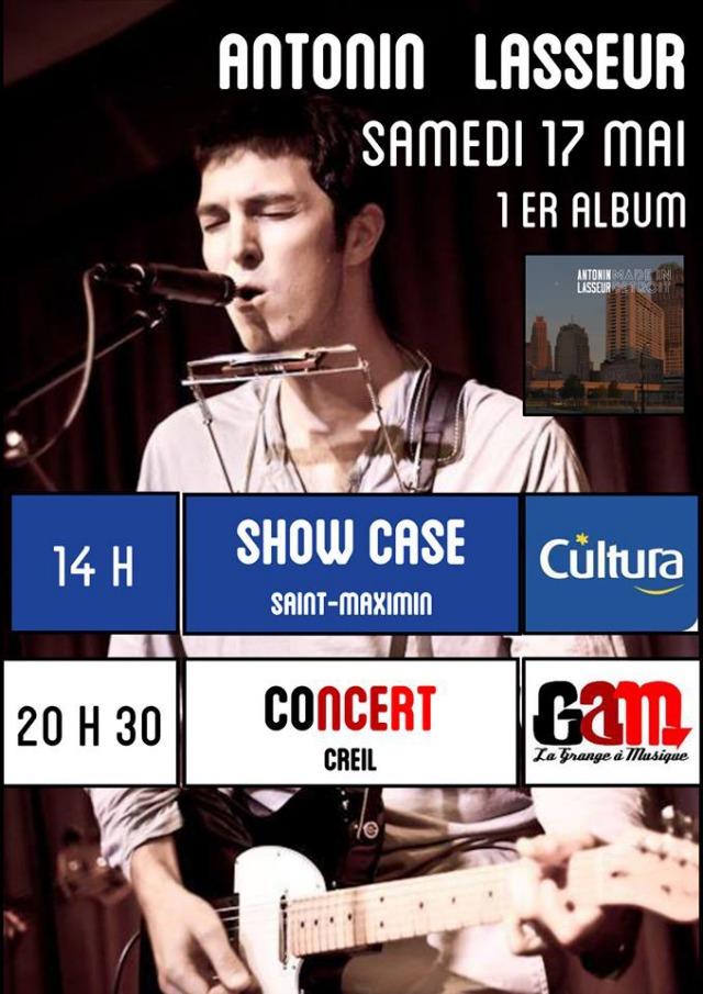 Antonin Lasseur, samedi 17 mai 2014 à Cultura St Maximin et à la Grange à Musique - Creil