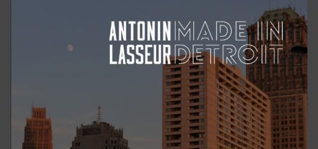 Musique : Antonin Lasseur, de Creil à Detroit
