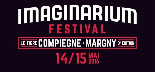 Imaginarium Festival : 3ème édition du 14 au 15 mai 2016